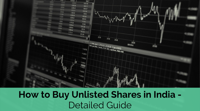 How to Buy Unlisted Shares in India – Detailed Guide